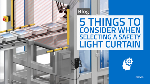 5 Considerations when selecting a safety light curtain