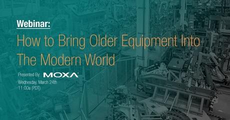 Moxa Older Equipment Webinar