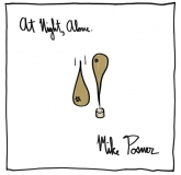 Mike Posner - At Night, Alone. (Island Records)