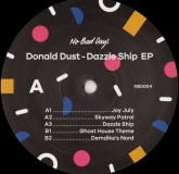 Donald Dust - Dazzle Ship EP (No Bad Days)