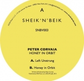 Peter Corvaia - Honey In Orbit (Sheik 'N' Beik Records)