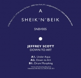 Jeffrey Scott - Down To Art (Sheik 'N' Beik Records)