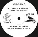 Young Male - Hot For Destiny And The Street (White Material)