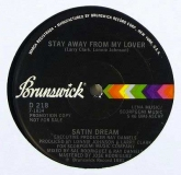 Satin Dream-Stay Away From My Lover (Brunswick)