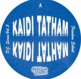 Kaidi Tatham - Freedom School DJ Series Vol. 3 (Freedom School)
