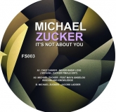 Michael Zucker - It's Not About You (Future Sessions)