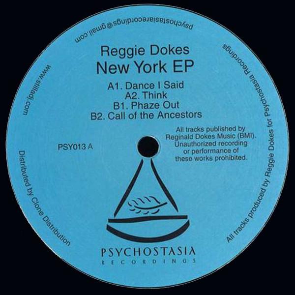 Reggie Dokes - New York EP (Psychostasia Recordings)