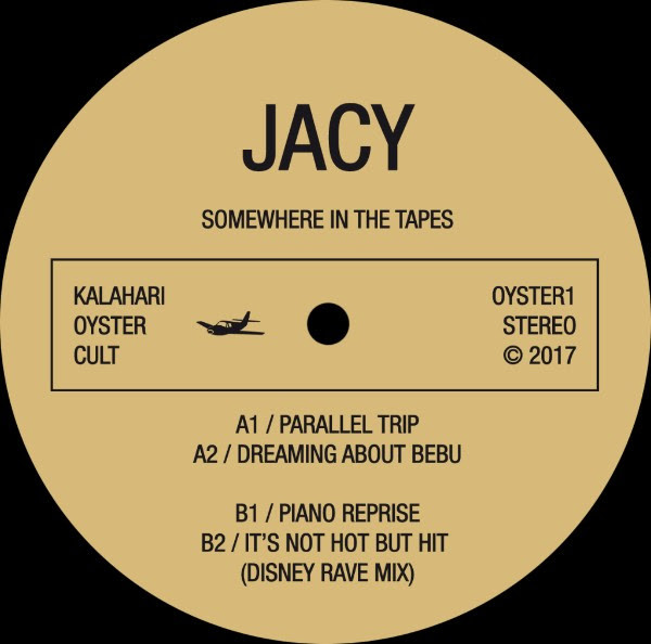 Jacy - Somewhere In The Tapes (Kalahari Oyster Cult)