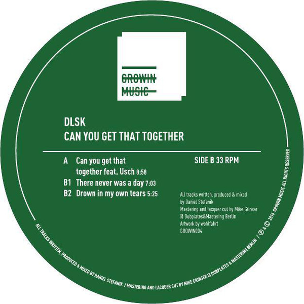 DLSK - Can You Get That Together (Growin Music)