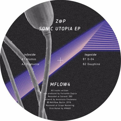 Z@P - Sonic Utopia EP (Melliflow)