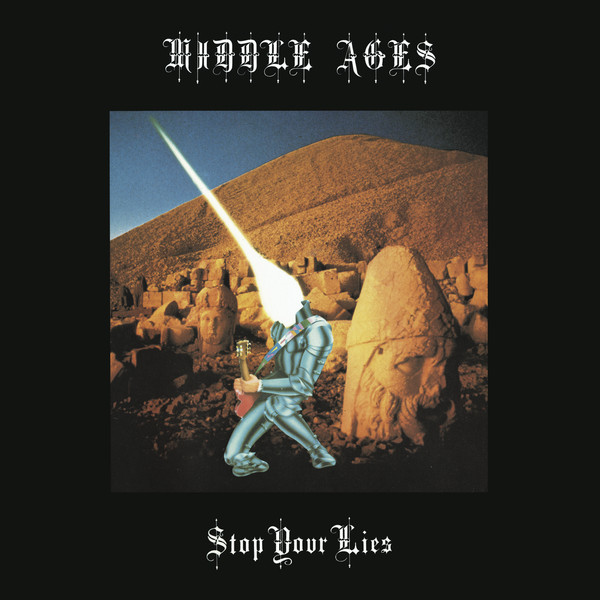 Middle Ages - Stop Your Lies (Best Records)