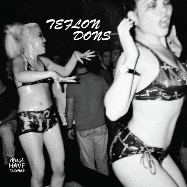 Teflon Dons - Teflon Dons (Must Have Records)