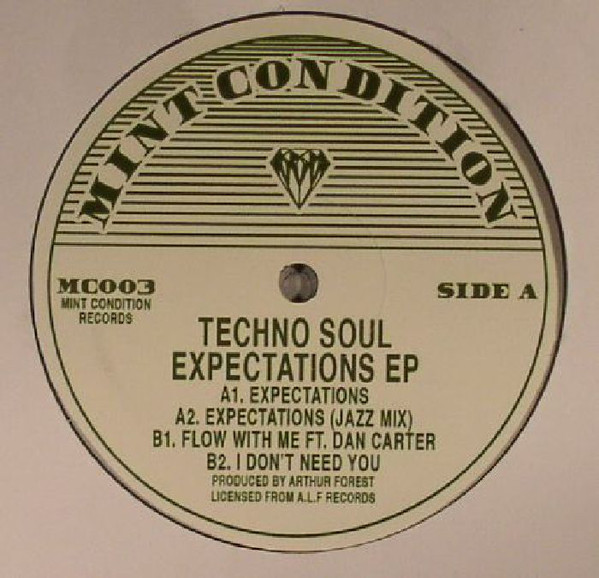 Techno Soul - Expectations EP (Mint Condition)
