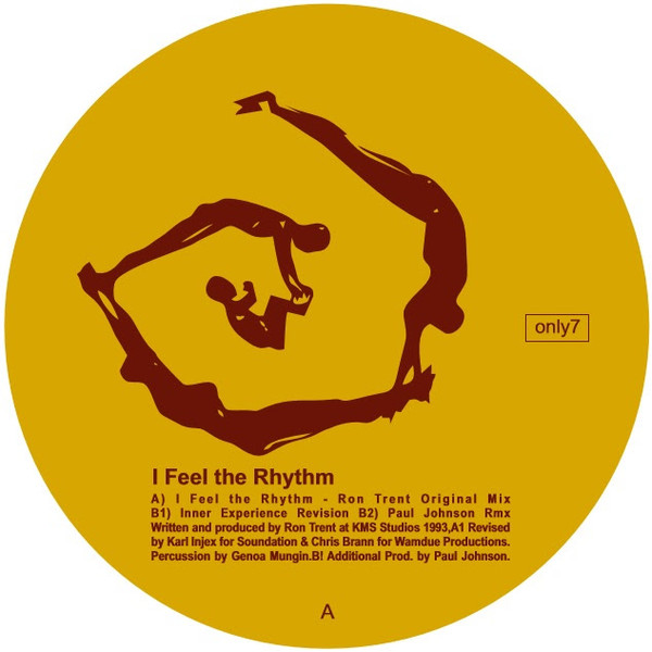 Ron Trent - I Feel The Rhythm (Only One Music)