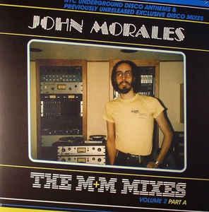 John Morales - The M+M Mixes Vol. 2 Part A (BBE)