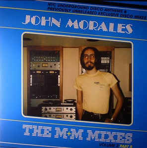 John Morales - The M+M Mixes Vol. 2 Part B (BBE)