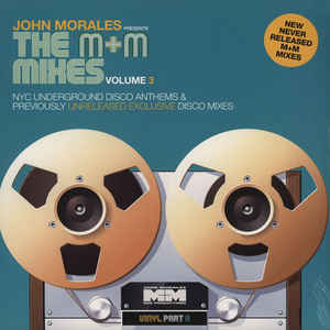 John Morales - John Morales presents The M+M Mixes Volume 3 Part A (BBE)