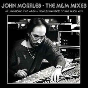 John Morales - The M&M Mixes (BBE)
