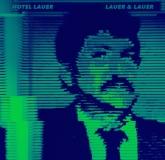 Hotel Lauer - Lauer & Lauer (Emotional Especial)