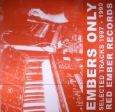 Ewan Jansen / Justin Zerbst - Embers Only (Selected Tracks 1997 -1999)