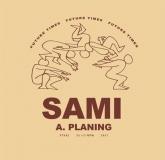 Sami - Planning Sickos (Future Times)