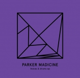 Parker Madicine - Voices & Drums EP (Heist Recordings)