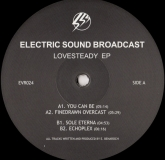 Electric Sound Broadcast - Lovesteady EP (Echovolt)