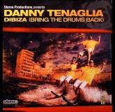 Danny Tenaglia - Dibiza (Stereo Productions)