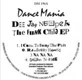 Dee Jay Nehpets - The Funk Child EP (Dance Mania) *Preorder*