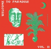 Various - Welcome To Paradise : Italian Dream House 1989-93 Vol 2